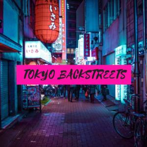 Tokyo Backstreets